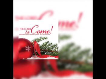 The Lord Is Come CD Preview