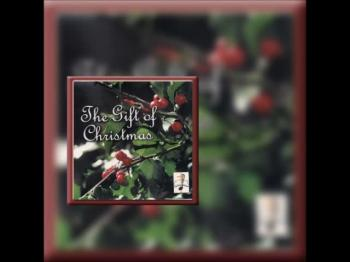 The Gift of Christmas CD Preview