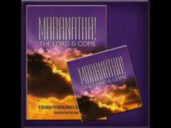 Maranatha The Lord Is Come Christmas Cantata Preview