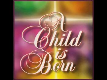 A Child Is Born Christmas Cantata Preview