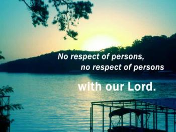 No Respect of Persons
