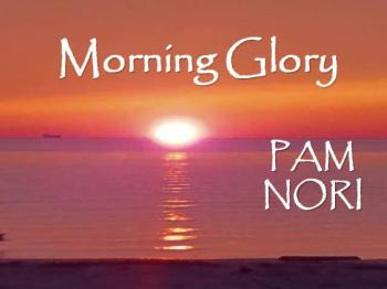 Morning Glory  Pam Nori (Official Christian Video with Lyrics)