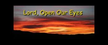 Lord, Open Our Eyes - Guest Speaker - Ron Fulton Jr.