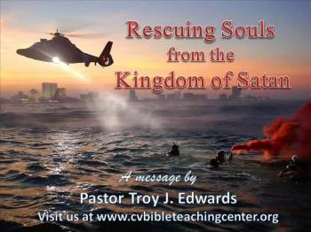 Rescuing Souls from the Kingdom of Satan
