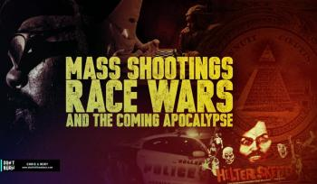 Mass Shootings, Race Wars, and the coming Apocalypse