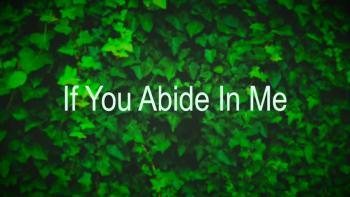 If You Abide In Me