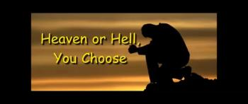 Heaven or Hell, You Choose - Gary Soisson