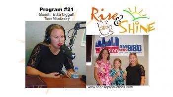 Rise & Shine, Program #21