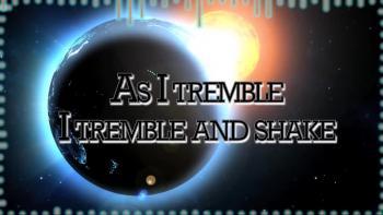 Tremble And Shake