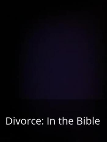 audio book - Divorce in the Bible introduction