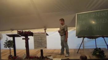 Aug 3, Tent Revival / This Generation The Children Of Hell Part 2