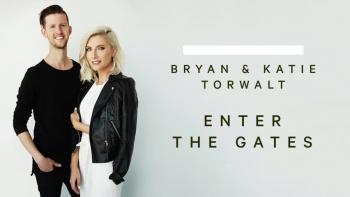 Bryan & Katie Torwalt - Enter The Gates