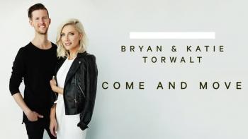 Bryan & Katie Torwalt - Come And Move