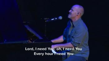 Lord I Need You - Powerful Song & Prayer