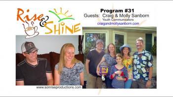Rise & Shine, Program #31