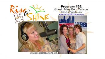 Rise & Shine, Program #32