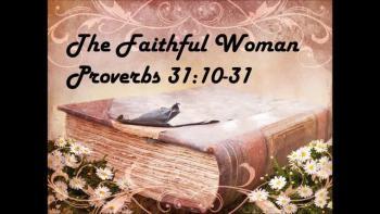 Proverbs 31:10-31