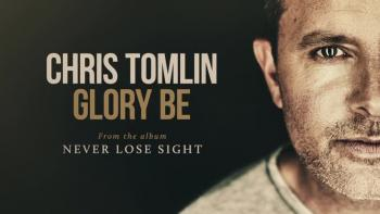 Chris Tomlin - Glory Be