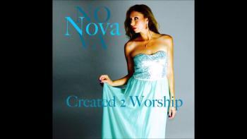 Created to Worship new music by Nova