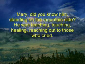 Mary, Did You Know Him?