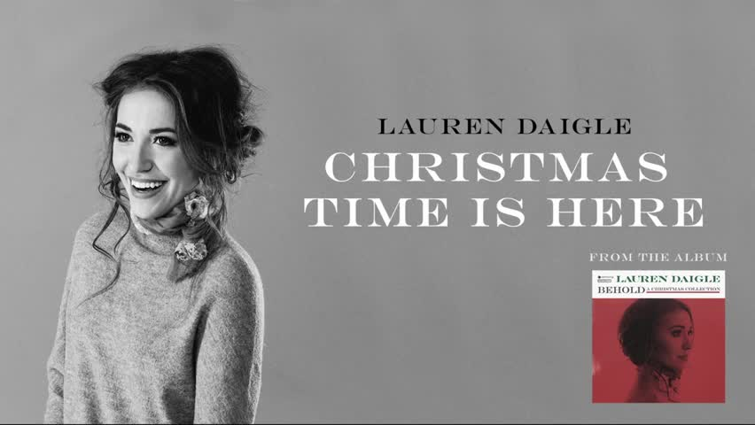 Lauren Daigle - Christmas Time Is Here