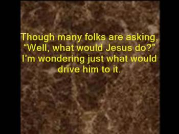 What Would Jesus Drive?