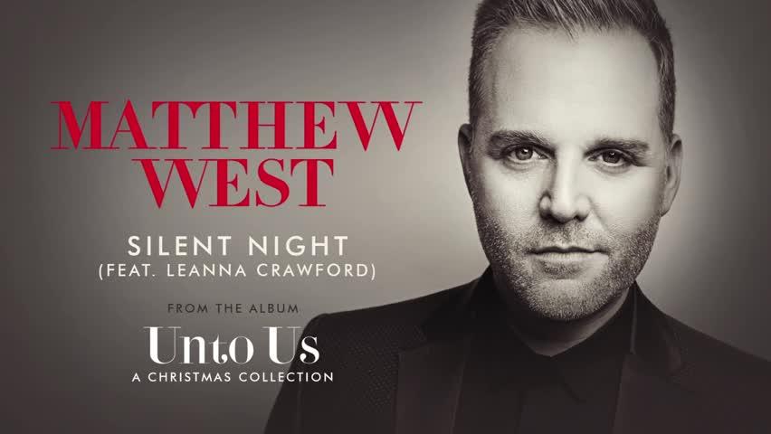 Matthew West - Silent Night (Audio) ft. Leanna Crawford