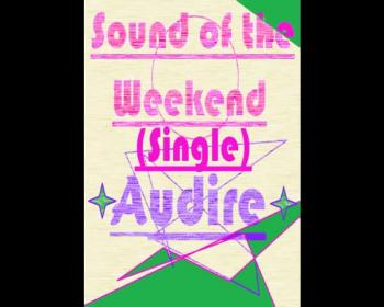 Audire - Sound of the Weekend (Exclusive GodTube Preview Mix)