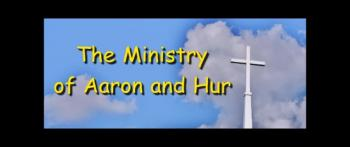 The Ministry of Aaron and Hur - Ron Fulton