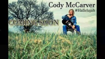 #Hallelujah Cody McCarver
