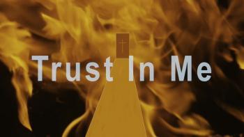 Trust In Me HD