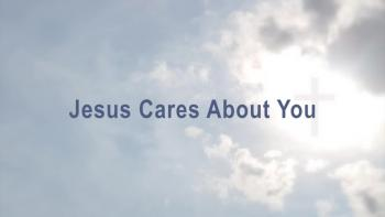 Jesus Cares About You HD