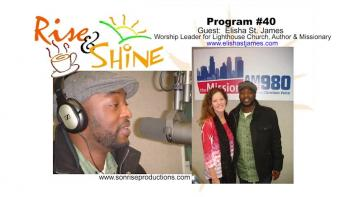 Rise & Shine, Program #40