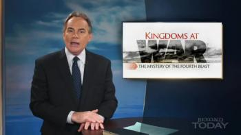 Beyond Today -- Kingdoms at War The Mystery of the Fourth Beast