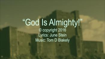 God Is Almighty!