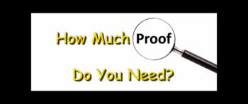 How Much Proof Do You Need? - Randy Winemiller