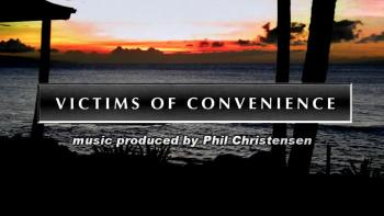 Victims Of Convenience by Phil Christensen