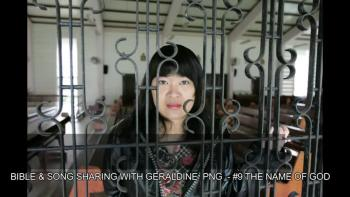 BIBLE & SONG SHARING WITH GERALDINE PNG - #9 The Name Of God