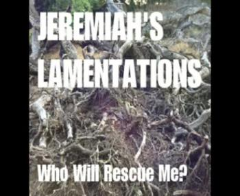 Forgive and Forget - Jeremiah's Lamentations