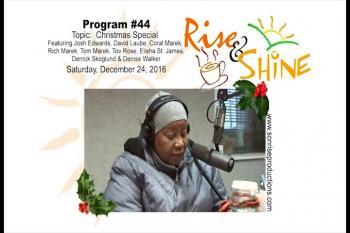 Rise & Shine, Program #44