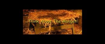 Think About The Manger! - Randy Winemiller