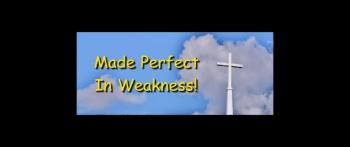 Made Perfect In Weakness - Randy Winemiller