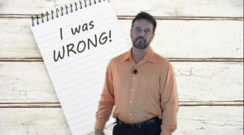 How our theology keeps us from admitting that we're wrong.