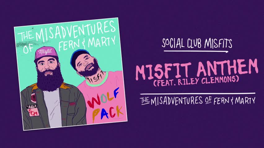 Social+Club+Misfits+-+Misfit+Anthem+(Audio)+ft.+Riley+Clemmons