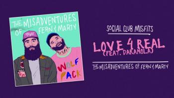 Social Club Misfits - Love 4 Real (Audio) ft. Daramola