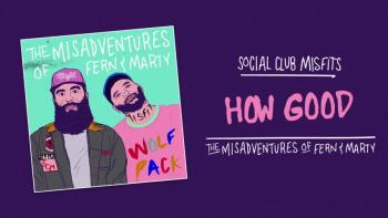 Social Club Misfits - How Good (Audio)