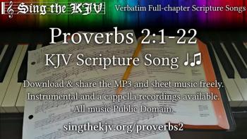 Proverbs 2:1-22 ♩♫ KJV Scripture Song, Full Chapter Verbatim