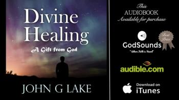 THE GRACE OF DIVINE HEALING // JOHN G LAKE