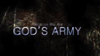 We Are God's Army!