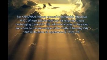 Yahuwah will redeem all mankind through Yahushua Mashiach